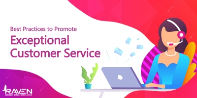 blog7 - Best Practices to Promote Exceptional Customer Service